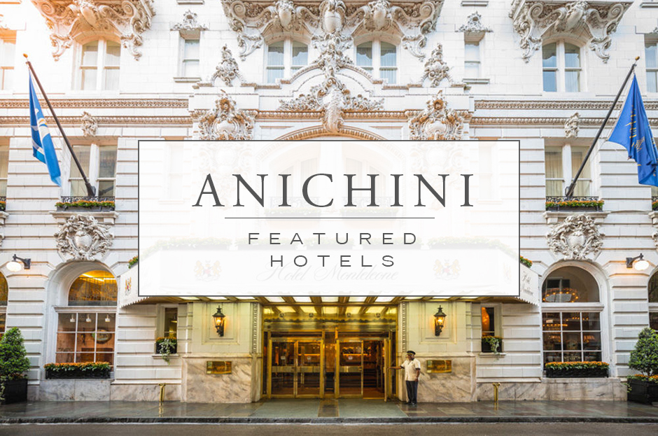 Anichini Featured Hotels