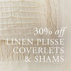 30% OFF Linen Plissé Coverlets & Shams