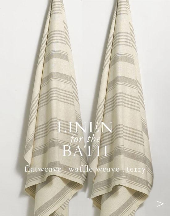 Linen Bath Linens